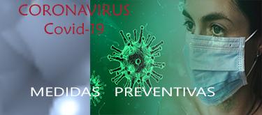 CORONAVIRUS: prevenir es la mejor medida a tomar, infórmate bien.