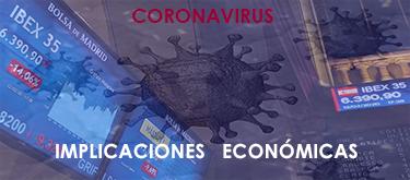 CORONAVIRUS: Sus consecuencias económicas.
